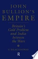 John Bullion s Empire Book PDF