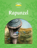 Rapunzel (Classic Tales Level 3) Into Your Classroom With Classic Tales