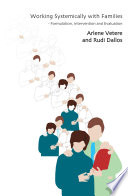 Working Systemically with Families Diverse Ideas Found Throughout The Mental Health