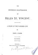 The Mysterious Disappearance of Helen St  Vincent