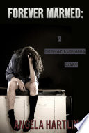 FOREVER MARKED  A Dermatillomania Diary Book PDF