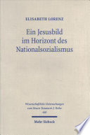Ein Jesusbild im Horizont des Nationalsozialismus