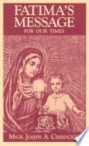 Fatima s Message for Our Times