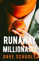 Runaway Millionaire