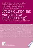 Strategic Unionism: Aus der Krise zur Erneuerung?