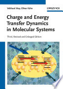 Charge And Energy Transfer Dynamics In Molecular Systems book