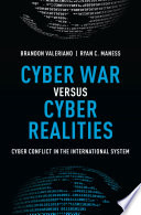 Cyber War versus Cyber Realities