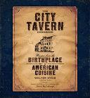 The City Tavern Cookbook