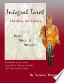 Integral Tarot  Decoding the Essence