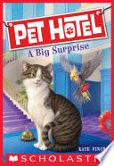 Pet Hotel  2  A Big Surprise