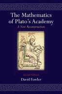 The Mathematics of Plato s Academy