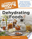 The Complete Idiot s Guide to Dehydrating Foods