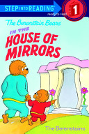 The Berenstain Bears in the House of Mirrors