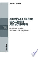 Sustainable tourism management and monitoring  Destination  Business and Stakeholder Perspectives