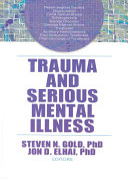 Trauma And Serious Mental Illness