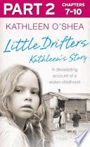 Little Drifters  Part 2 of 4