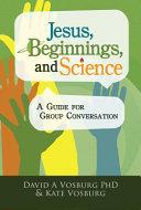 Jesus  Beginnings  and Science