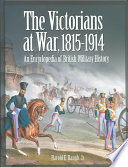The Victorians at War  1815 1914
