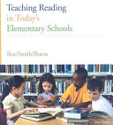 Teaching Reading in Today s Elementary Schools