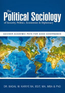The Political Sociology of Security, Politics, Economics & Diplomacy