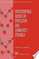 Spatiotemporal Models Of Population And Community Dynamics book