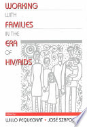 Working with Families in the Era of HIV AIDS