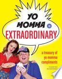 Yo Momma So Extraordinary