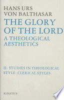 The Glory Of The Lord A Theological Aesthetics Vol 2