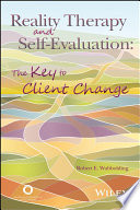Reality Therapy And Self Evaluation