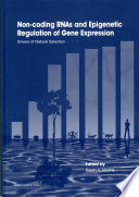 Non coding RNAs and Epigenetic Regulation of Gene Expression