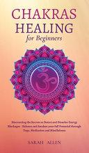 Chakras Healing For Beginners