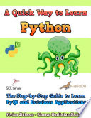 A Quick Way To Learn Python The Step By Step Guide To Learn Pyqt And Database Applications