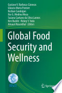 Global Food Security and Wellness