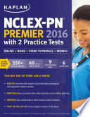 NCLEX PN Premier 2016 with 2 Practice Tests