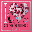 I Heart Colouring Cats : pretty-pocket sized colouring series. filled with original...