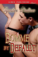 Domme by Default