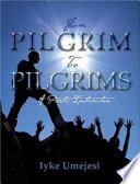 From Pilgrim To Pilgrims