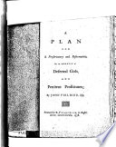 A Plan for a Preservatory and Reformatory for the Benefit of Deserted Girls and Penitent Prostitutes