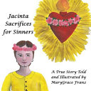 Jacinta Sacrifices for Sinners