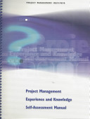 Project Management Experience and Knowledge Self assessment Manual