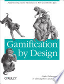illustration Gamification by Design, Implementing Game Mechanics in Web and Mobile Apps