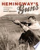 Hemingway s Guns