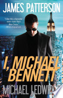 I, Michael Bennett - Free Preview: The first 22 chapters
