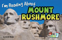 I m Reading about Mount Rushmore