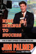 Jim Palmer  Nine Innings to Success