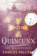 The Quincunx  The Mompessons