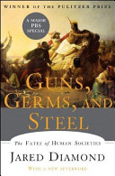 Guns, Germs And Steel : ...