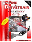 Engine and Drivetrain Performance Math  Volume One