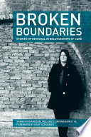 Broken Boundaries Stories Of Betrayal In Relationships Of Care