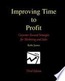 Improving Time to Profit